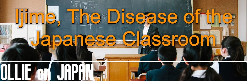 Ijime, The Disease of the Japanese Classroom