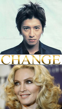And your favorite is... Change_kimura_takuya_madonna