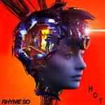 RHYME SO: HOT